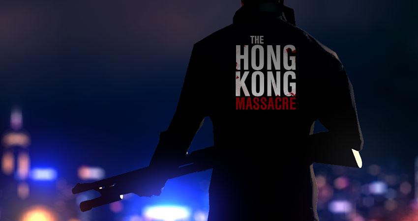 نقد و بررسی بازی The Hong Kong Massacre